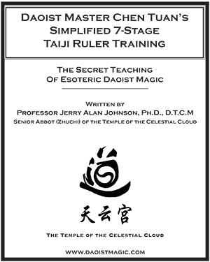 Daoist Master Chen Tuan's Simplified 7-Stage Taiji Ruler System