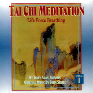 Tai Chi Meditation CD #1 Life Force