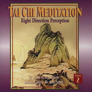 Tai Chi Meditation CD #2 – 8 Direction