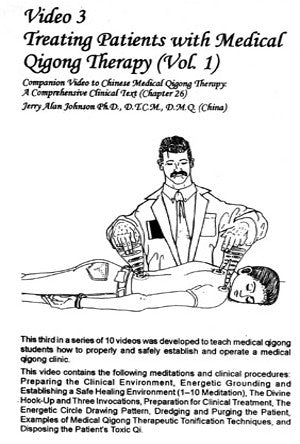 Chinese Medical Qigong Therapy DVD 3