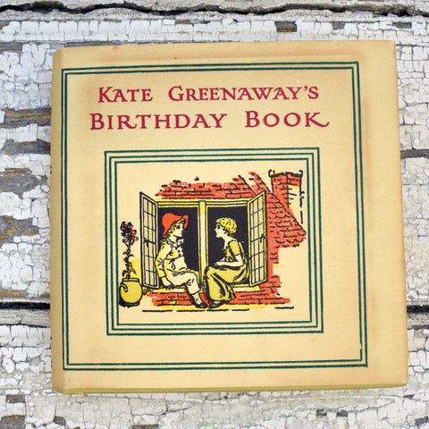 Vintage Kate Greenaway's Birthday Book.