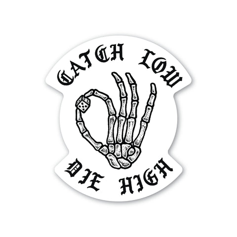 Die High Sticker