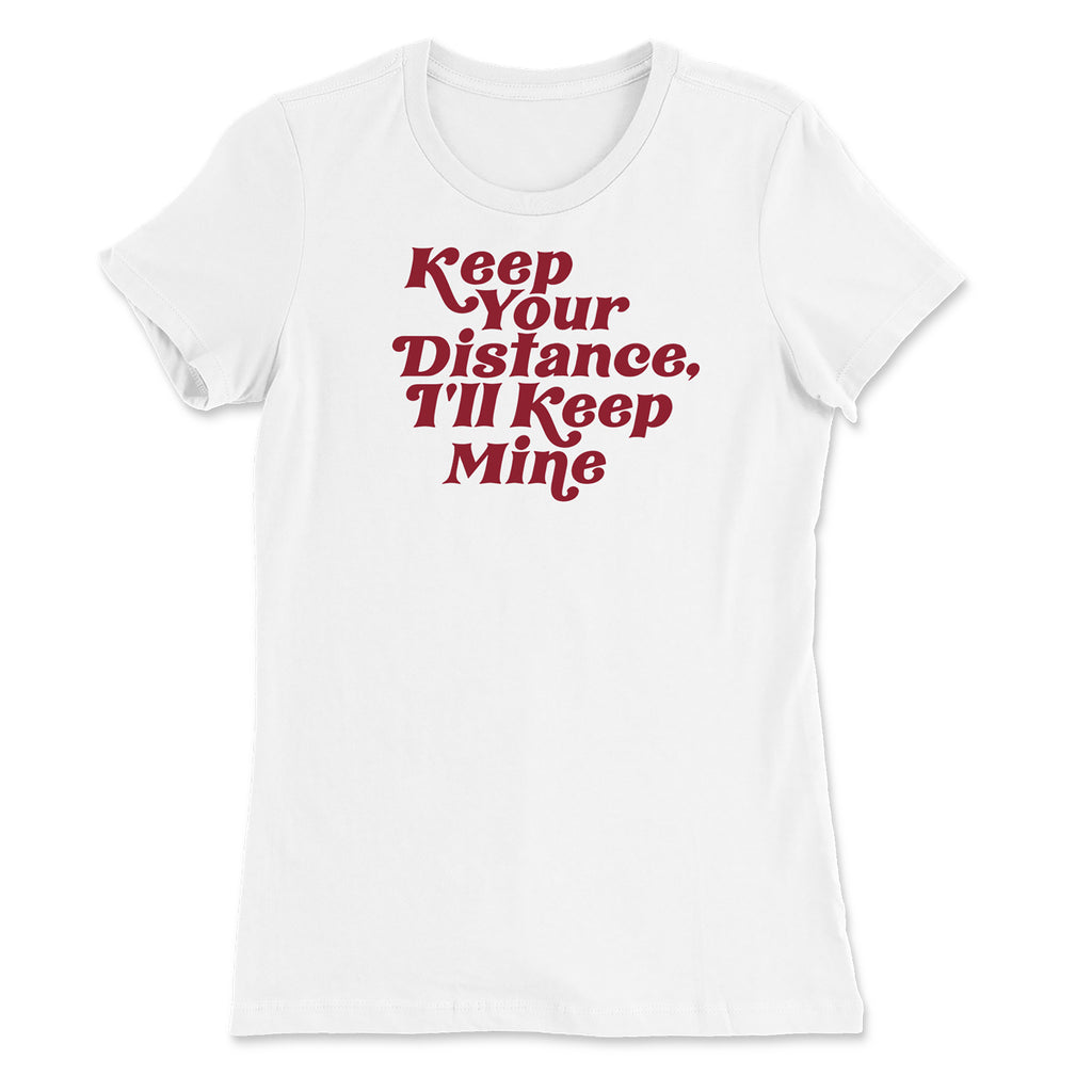 Keep Your Distance Ladies Relaxed Tee