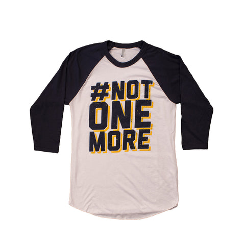 Not One More Long Sleeve Raglan