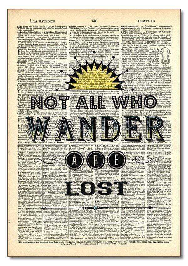 Dictionary Art - Not All Who Wander are Lost Vintage Dictionary Art Home Decor