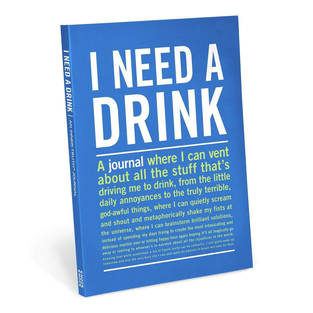 Inner Truth Journal - I Need A Drink Knock Knock Paper Goods