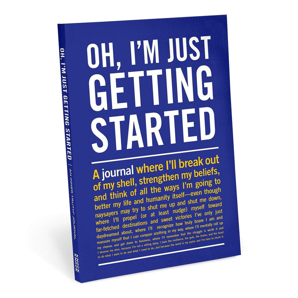 Inner Truth Journal - O'h I'm Just Getting Started Knock Knock Paper Goods