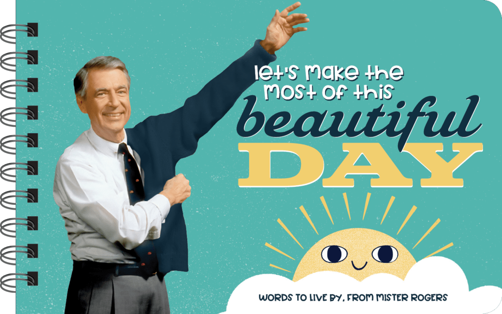Let's Make The Most Of This Beautiful Day Book - Mister Rogers papersalt Books & Journals