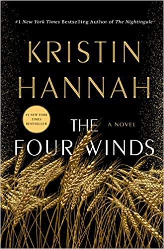 The Four Winds by Kristin Hannah