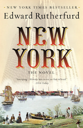 BEST SELLER -- New York: The Novel by Edward Rutherfurd - The Perfect Provenance