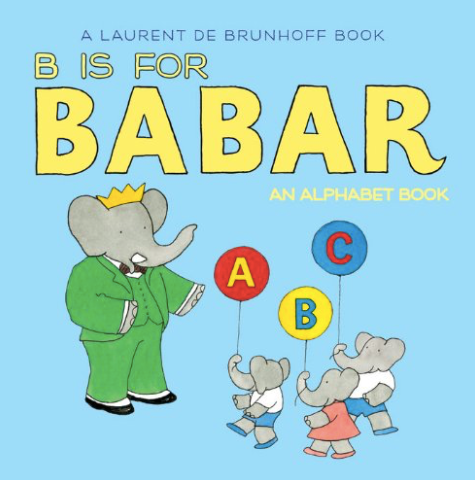 B is for Babar: An Alphabet Book by Laurent de Brunhoff - The Perfect Provenance