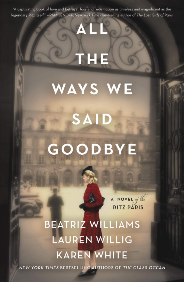 All The Ways We Said Goodbye by Beatriz Williams, Lauren Willig and Karen White - The Perfect Provenance