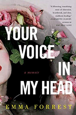 Your Voice in My Head by Emma Forrest - The Perfect Provenance