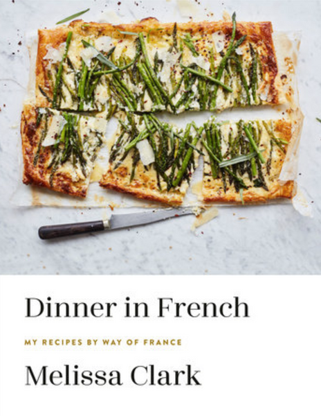 Dinner in French by Melissa Clark