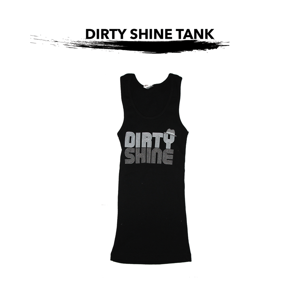 Dirty Shine Ladies Tank