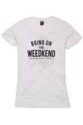 Bring on the Weedkend  T-shirt