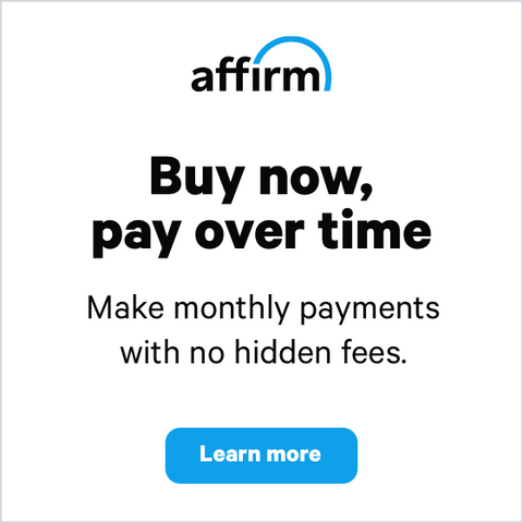Buy now, pay over time make monthly payments with no hidden fees. Learn More Affirm Financing