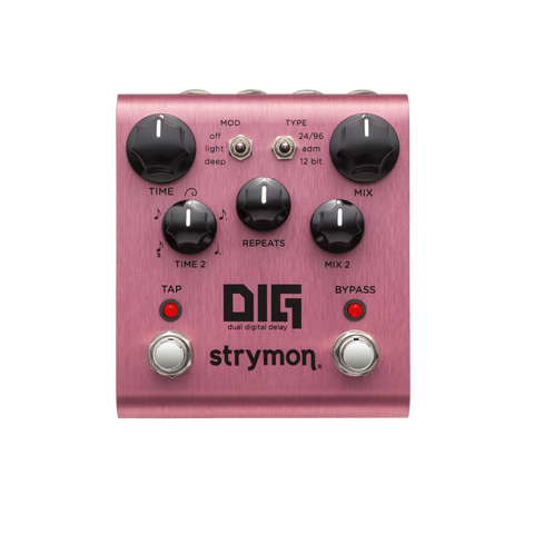 Strymon Dig Digital Delay