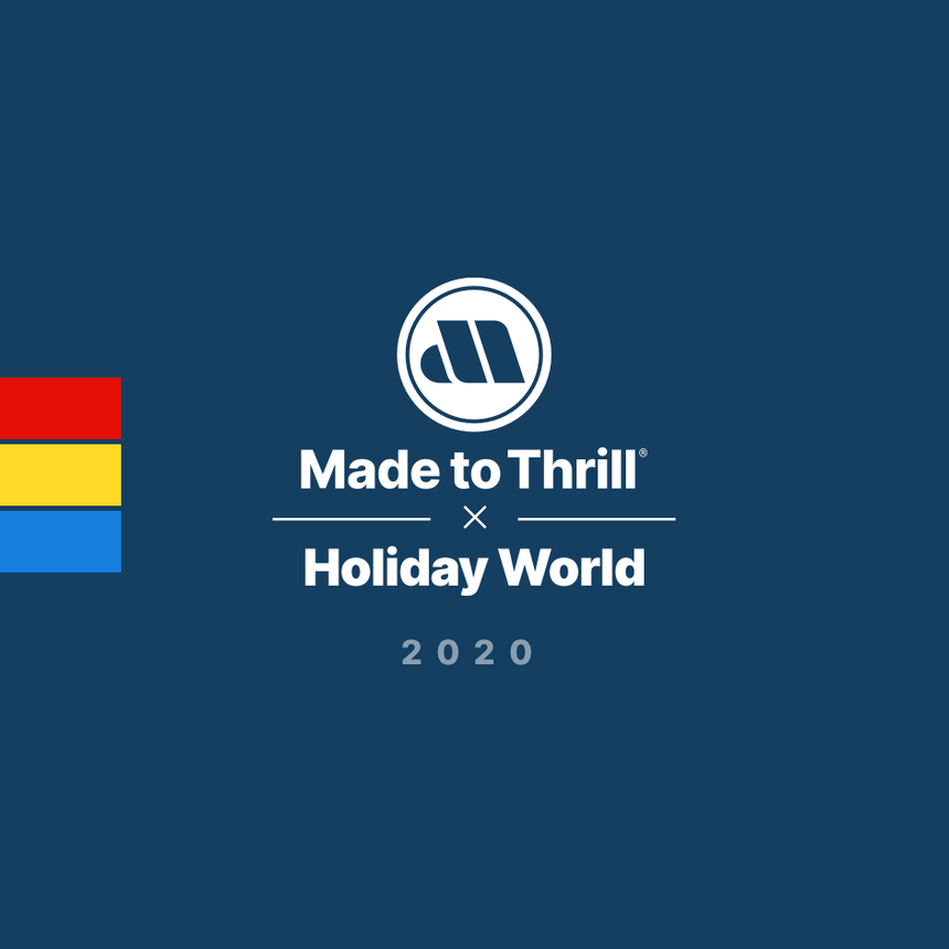 Made to Thrill x Holiday World 2020