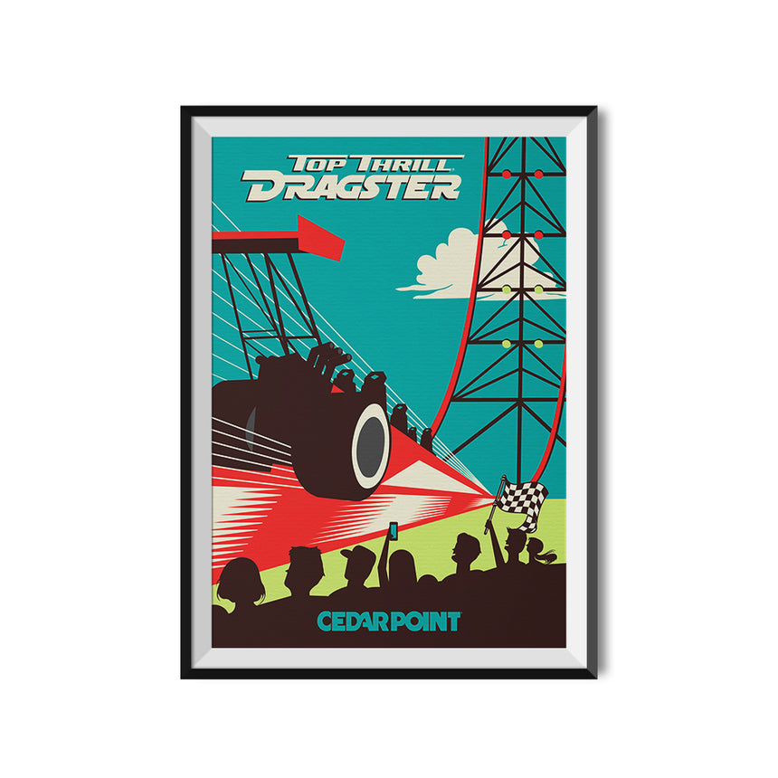 Cedar Point x Made to Thrill Top Thrill Dragster Roller Coaster Poster