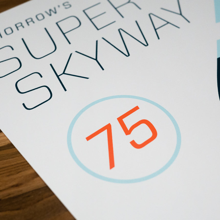 Tomorrows Super Skyway 75 Theme Park Attraction Poster