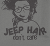 Image of Jeep Hair Don't Care Close Up - Jeep Threads