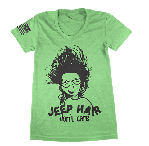 Green Jeep Hair Don't Care TShirt - Jeep Threads
