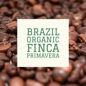 Copy of Coffee Beans - Organic Brazil Finca Primavera Premium Natural