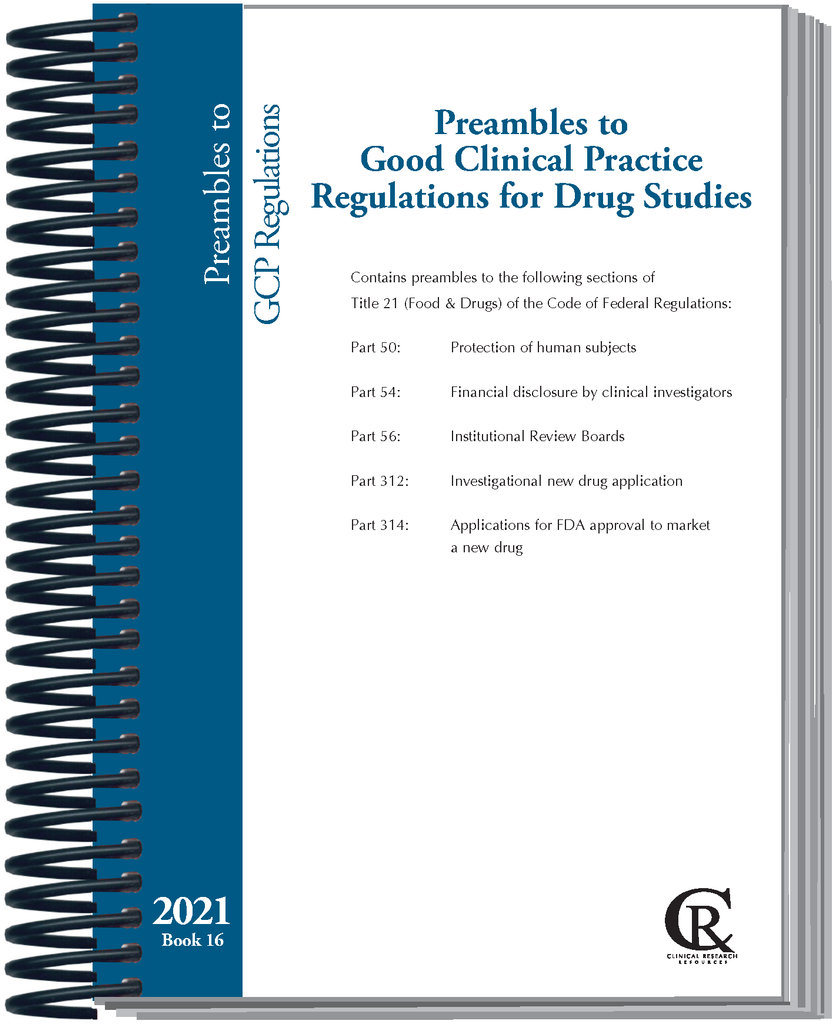 PRE-ORDER Book 16:  2021 Preambles to Good Clinical Practice Regulations