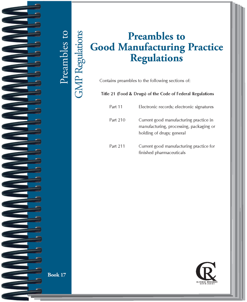 PRE-ORDER Book 17:  2021 Preambles to Good Manufacturing Practice Regulations