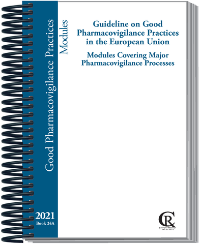 PRE-ORDER Book 24A:  EU 2021 Guideline on Good Pharmacovigilance Practices, Vol. I: Modules