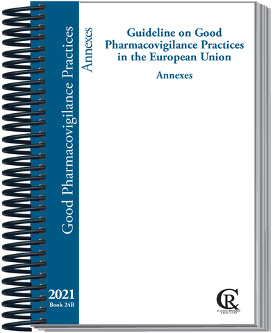 PRE-ORDER Book 24B:  EU 2021 Guideline on Good Pharmacovigilance Practices, Vol. II: Annexes