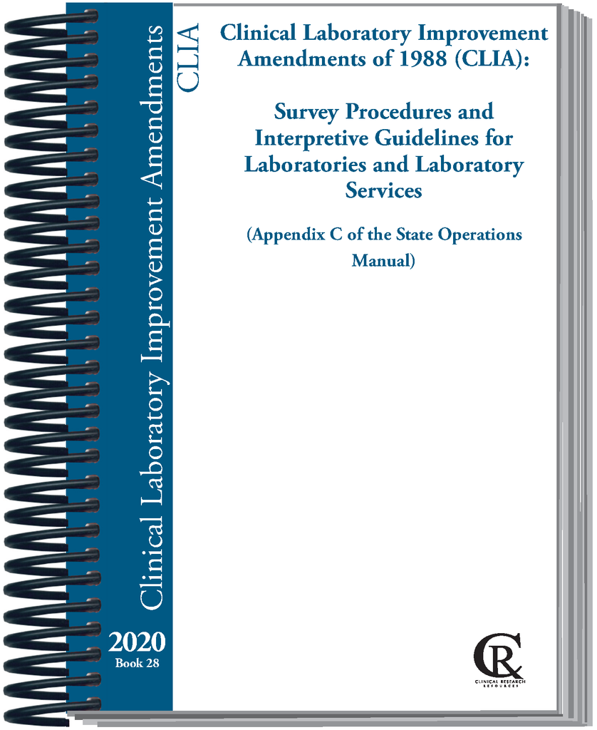 PRE-ORDER Book 28: Clinical Laboratory Improvement Amendments of 1988 (CLIA):  Survey Procedures and Interpretive Guidelines