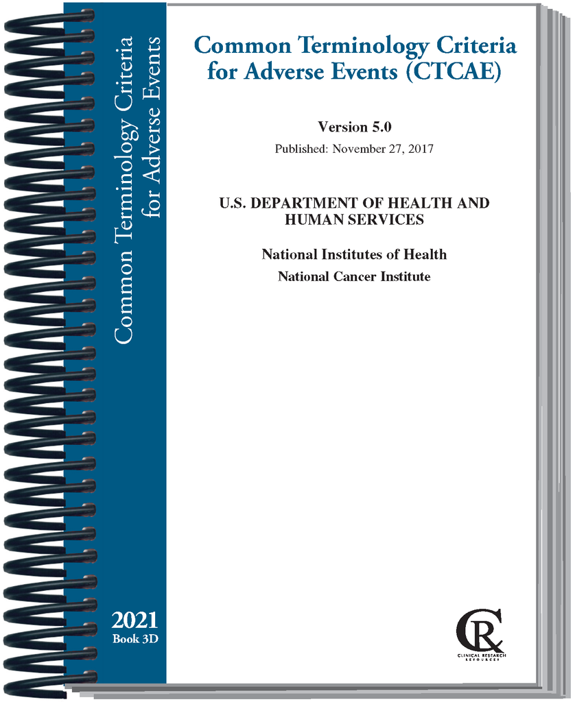 PRE-ORDER Book 3D:  2021 Common Terminology Criteria for Adverse Events (CTCAE)