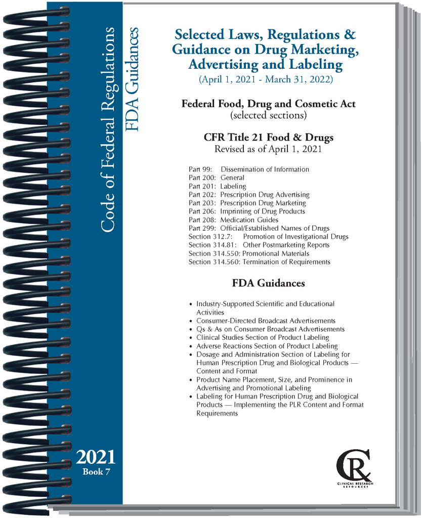 PRE-ORDER Book 7:  2021 Selected Laws/Regulations/Guidance on Drug Marketing, Advertising, and Labeling