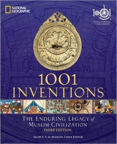 1001 Inventions: The Enduring Legacy of Muslim Civilization - Islamic Books - National Geographic