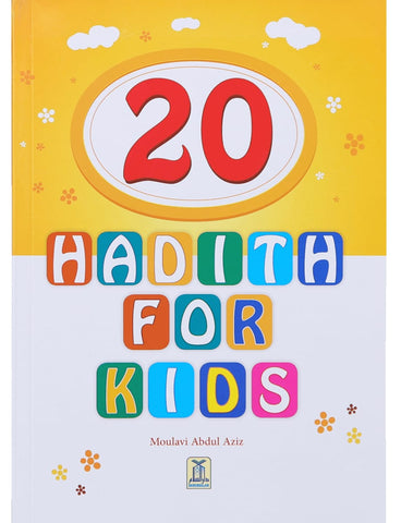 20 Hadith For Kids - Childrens Books - Dar-us-Salam Publishers