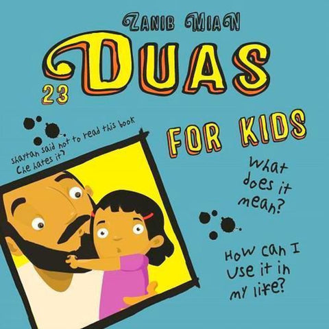 23 Duas For Kids - Childrens Books - Zanib Mian