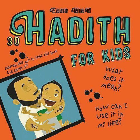 30 Hadith For Kids - Childrens Books - Zanib Mian