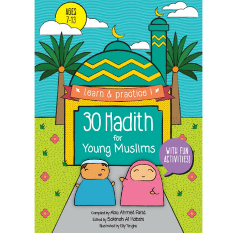 30 Hadith For Young Muslims - Childrens Books - Dakwah Corner Publications