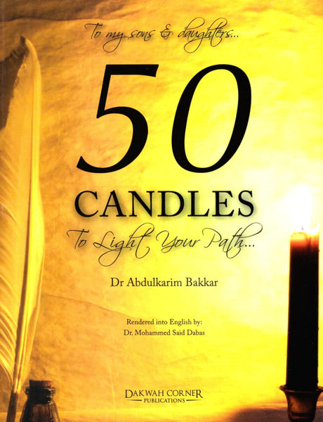 50 Candles To Light Your Path - Islamic Books - Dakwah Corner Publications