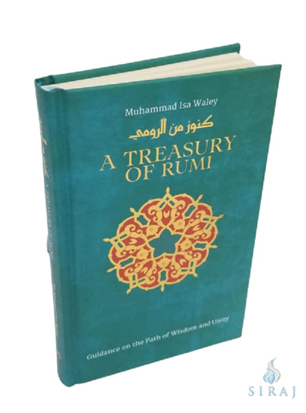 A Treasury of Rumis Wisdom - Islamic Books - Kube Publishing