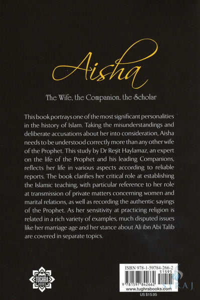 Aisha: The Wife The Companion The Scholar - Islamic Books - Tughra Books