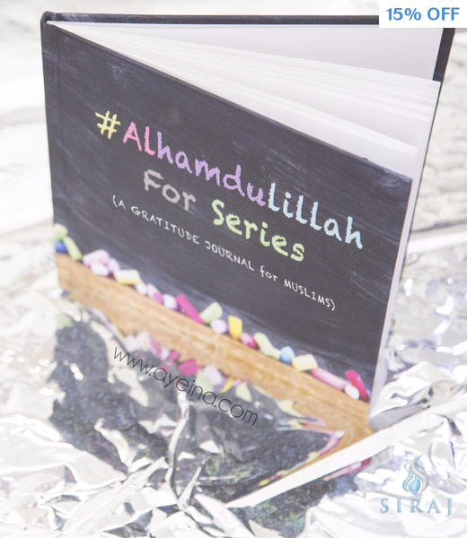 #Alhamdulillah For Series: A Muslims Gratitude Journal (English Edition) - Islamic Books - Ayeina