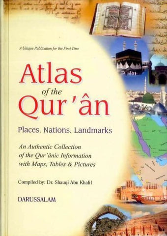 Atlas Of The Quran - Islamic Books - Dar-us-Salam Publishers