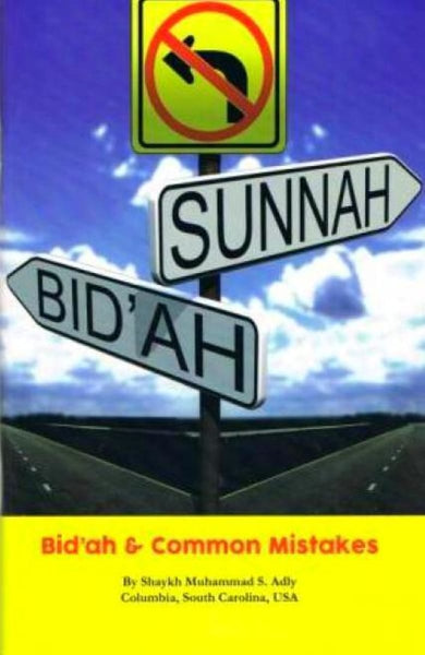 Bidah & Common Mistakes - Islamic Books - Adly Publications
