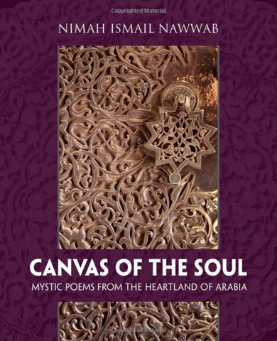 Canvas Of The Soul: Mystic Poems From The Heartland Of Arabia - Islamic Books - Tughra Books