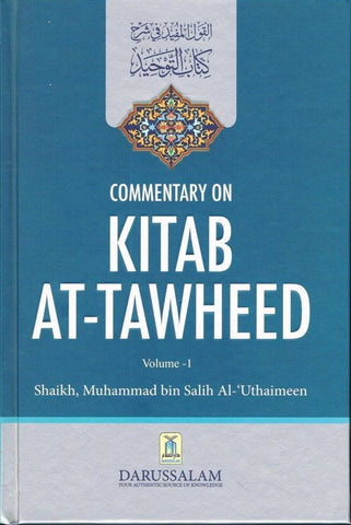 Commentary On Kitab At-Tawheed (2 Volume Set) - Islamic Books - Dar-us-Salam Publishers