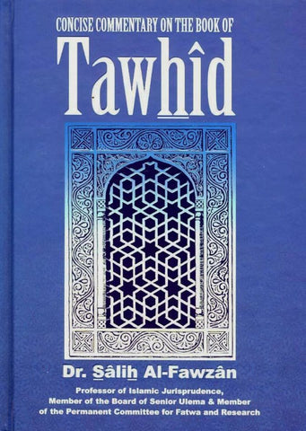 Concise Commentary On The Book Of Tawhid - Islamic Books - Dar Al Maiman Publishing