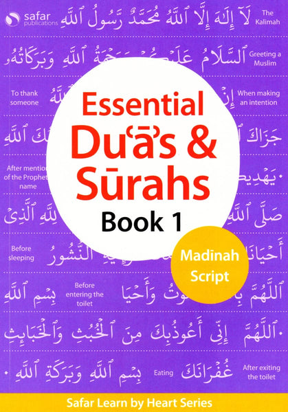 Essential Duas and Surahs Book 1: Madinah Script – Learn by Heart Series - Islamic Books - Safar Publications